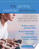 The Gaming Overload Workbook Book