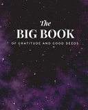 The Big Book of Gratitude and Good Deeds