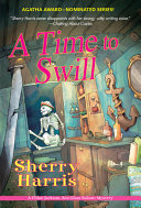 A Time To Swill Book PDF