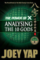The Power of X  Analysing The Ten Gods