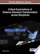 Critical Examinations of Distance Education Transformation across Disciplines