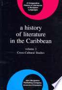 A History Of Literature In The Caribbean Cross Cultural Studies