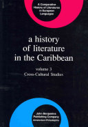 A History of Literature in the Caribbean: Cross-cultural studies