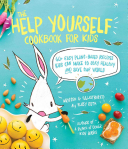 The Help Yourself Cookbook for Kids Book