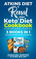Atkins Diet   Renal Diet   Keto Diet Cookbook for Women Over 50