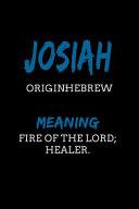 Josiah Hebrew Fire of the Lord  Healer  Book PDF