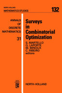 Surveys in Combinatorial Optimization