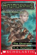 The Diversion (Animorphs #49) Pdf
