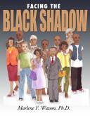 Facing the Black Shadow ebook