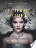 The glittering court (ed. italiana)