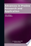 Advances In Proline Research And Application  2011 Edition