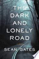 The Dark and Lonely Road