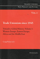 Trade Unionism Since 1945  Western Europe  Eastern Europe  Africa  and the Middle East