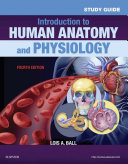 Study Guide for Introduction to Human Anatomy and Physiology   E Book