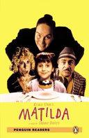 Matilda. Level 3. Con Espansione Online. Con CD-Audio