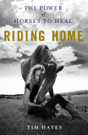 Riding Home: The Power of Horses to Heal - Seite 276