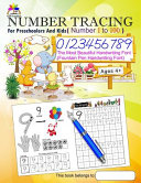 Number Tracing Book for Preschoolers and Kids Ages 4+ Number 1 To 100