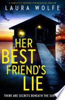 Her Best Friend s Lie