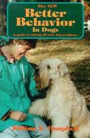 The New Better Behavior in Dogs