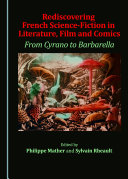Pdf Rediscovering French Science-Fiction in Literature, Film and Comics Telecharger