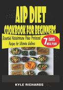 AIP Diet Cookbook for Beginners Book