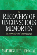 The Recovery of Unconscious Memories
