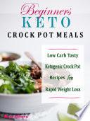 Beginners Keto Crock Pot Meals