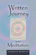 A Written Journey into Meditation
