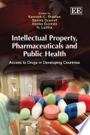 Intellectual Property  Pharmaceuticals and Public Health