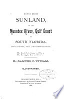 Notes from Sunland  on the Manatee River  Gulf Coast South Florida