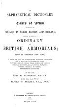 Pdf An Alphabetical Dictionary of Coats of Arms Belonging to Families in Great Britain and Ireland