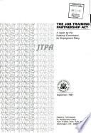 The Job Training Partnership Act