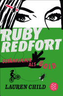 Ruby Redfort – Gefährlicher als Gold