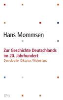 Zur Geschichte Deutschlands im 20. Jahrhundert -