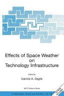 Pdf Effects of Space Weather on Technology Infrastructure