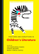 Fractures and Disruptions in Children's Literature