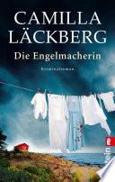 Die Engelmacherin  : Kriminalroman