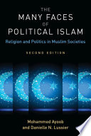 The Many Faces of Political Islam Book PDF