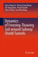 Dynamics of Freezing Thawing Soil around Subway Shield Tunnels