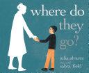 Where Do They Go? Pdf/ePub eBook