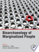 Bioarchaeology of Marginalized People