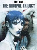 The Nikopol Trilogy
