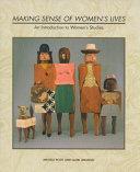 Making Sense of Women s Lives