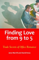 Finding Love from 9 to 5  Trade Secrets of Office Romance