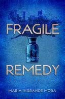 Fragile Remedy Pdf