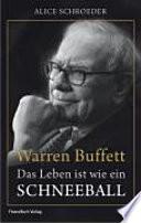 Warren Buffett  : das Leben ist wie ein Schneeball