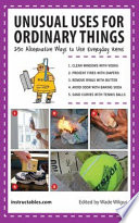 Unusual Uses for Ordinary Things