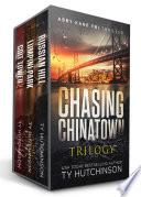 Chasing Chinatown Trilogy