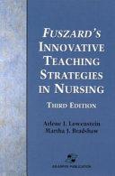 Fuszard s Innovative Teaching Strategies in Nursing
