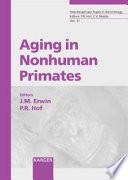Aging In Nonhuman Primates Book PDF